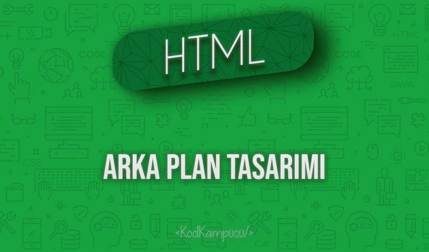HTML Arka Plan Tasarımı