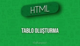 HTML Tablo Oluşturma