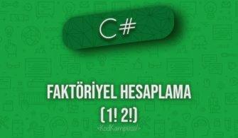 C# faktöriyel hesaplama