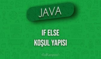 Java If else Koşul Yapısı