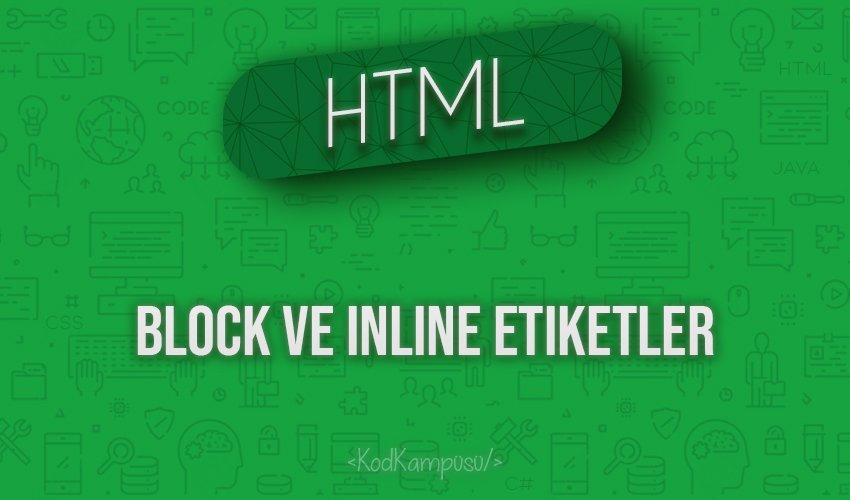 HTML Block ve Inline Etiketler