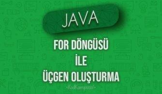 Java'da For Döngüsü ile Üçgen Oluşturma