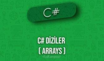C# Diziler ( Arrays)