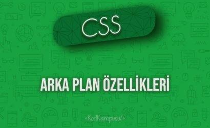 CSS Arka Plan Özellikleri