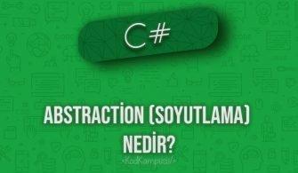 C# Abstraction (Soyutlama)