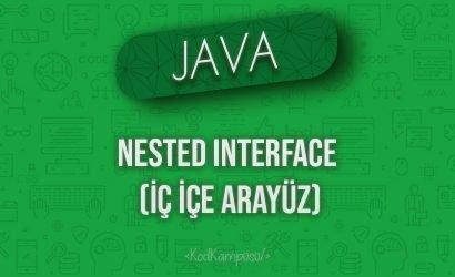 Java'da Nested Interface (İç İçe Arayüz)