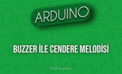 Arduino Buzzer ile Cendere Melodisi