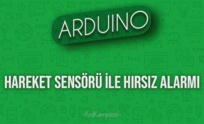 Arduino Hareket Sensörü ile Hırsız Alarmı
