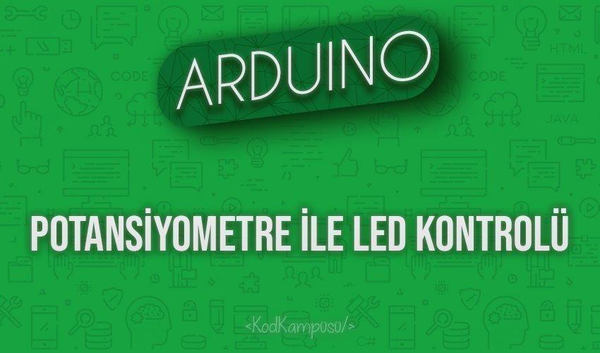 Arduino Potansiyometre ile LED Kontrolü